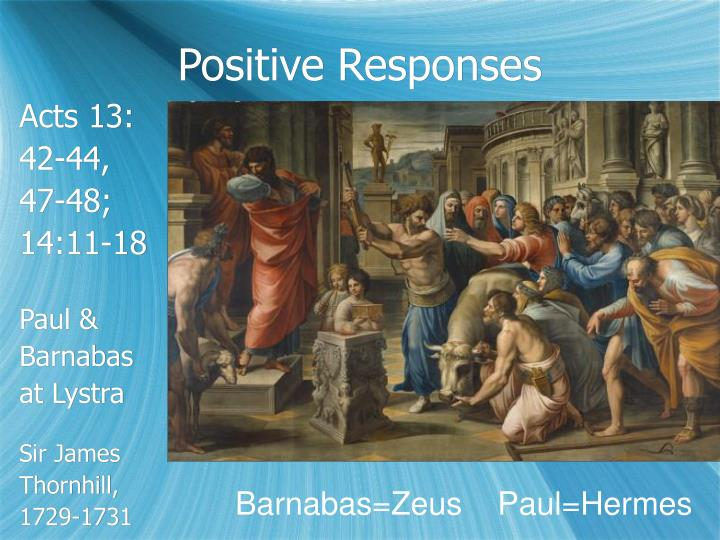 Positive Responses