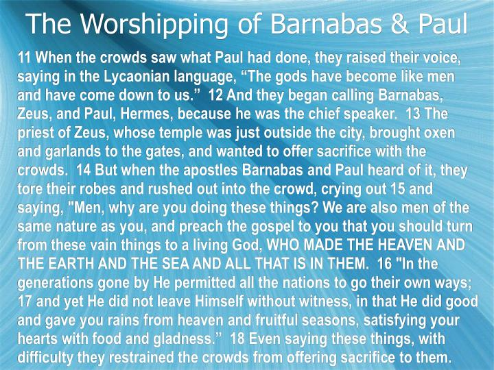The Worshipping of Barnabas & Paul