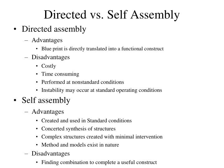 Directed vs. Self Assembly