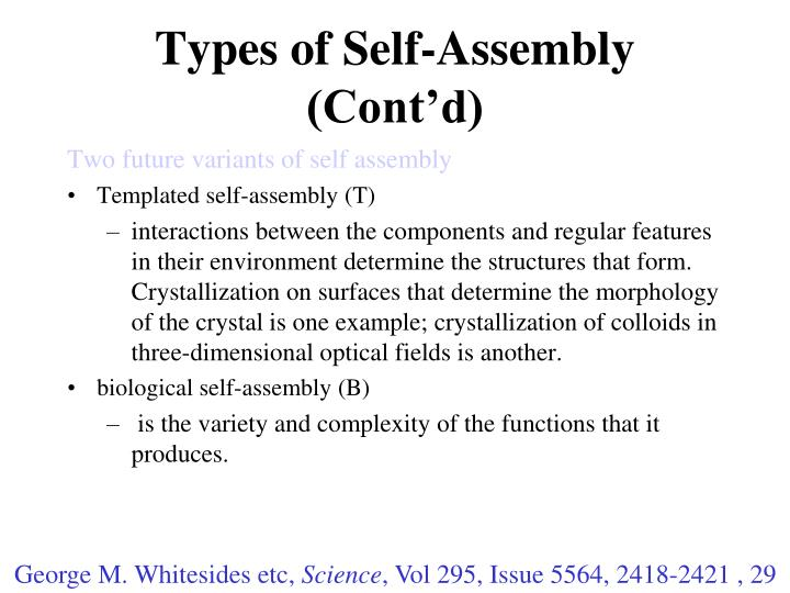 Types of Self-Assembly (Cont'd)
