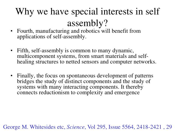 Why we have special interests in self assembly?