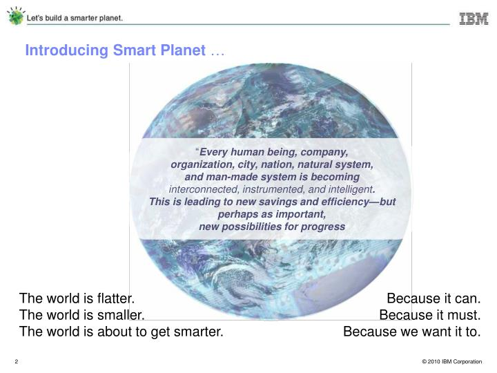 Introducing smart planet
