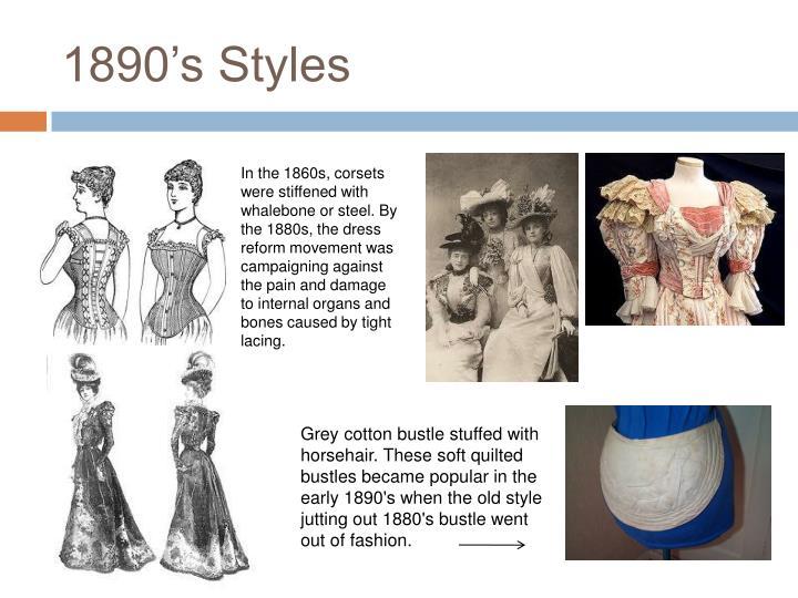 1890's Styles