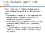 ivan petrovich pavlov 1849 1936