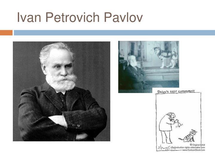 Ivan Petrovich Pavlov
