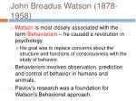 john broadus watson 1878 1958