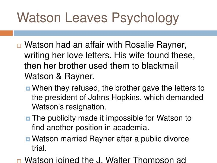 Watson Leaves Psychology