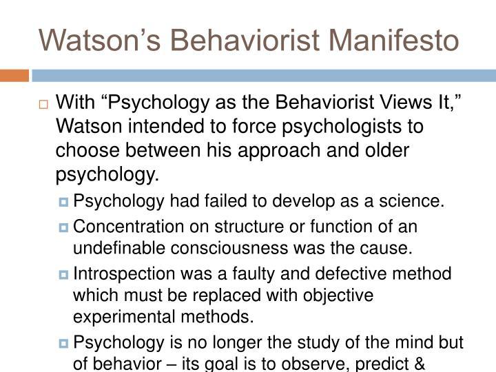 Watson's Behaviorist Manifesto