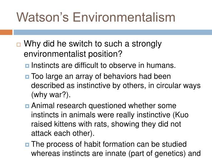 Watson's Environmentalism