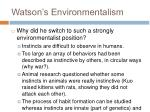 watson s environmentalism