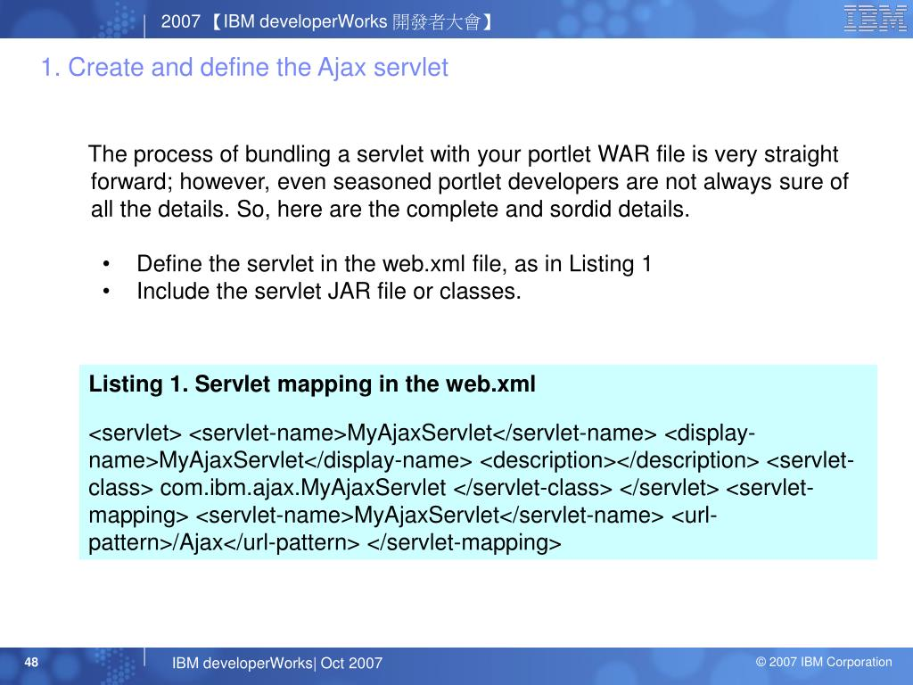 1. Create and define the Ajax servlet