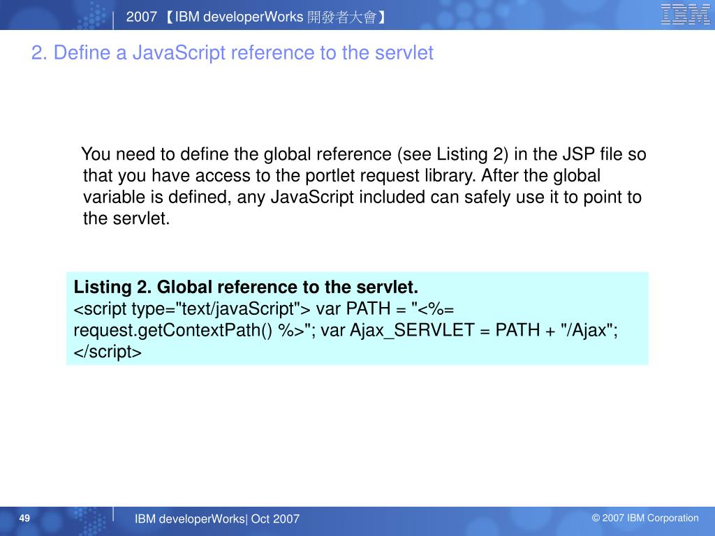 2. Define a JavaScript reference to the servlet