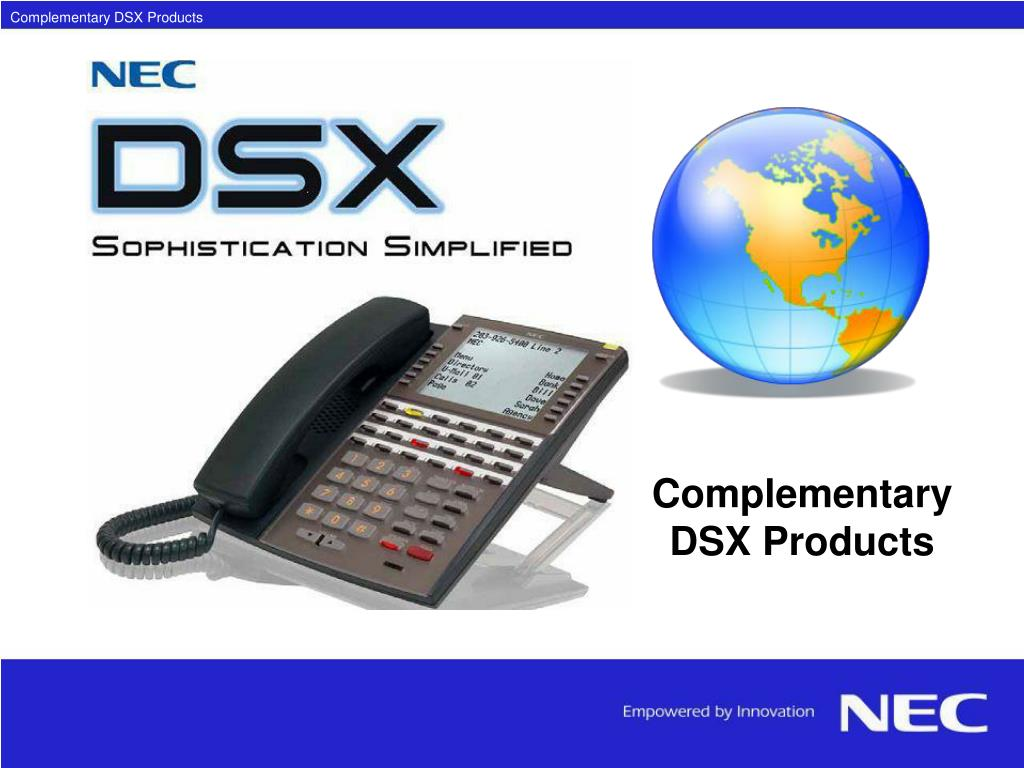 Complementary DSX Products
