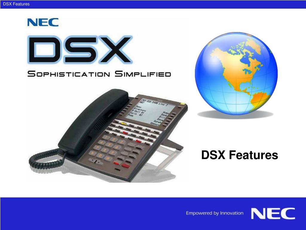 DSX Features