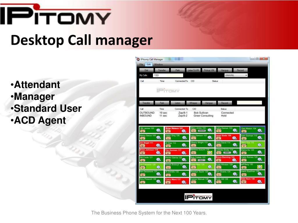Desktop Call manager
