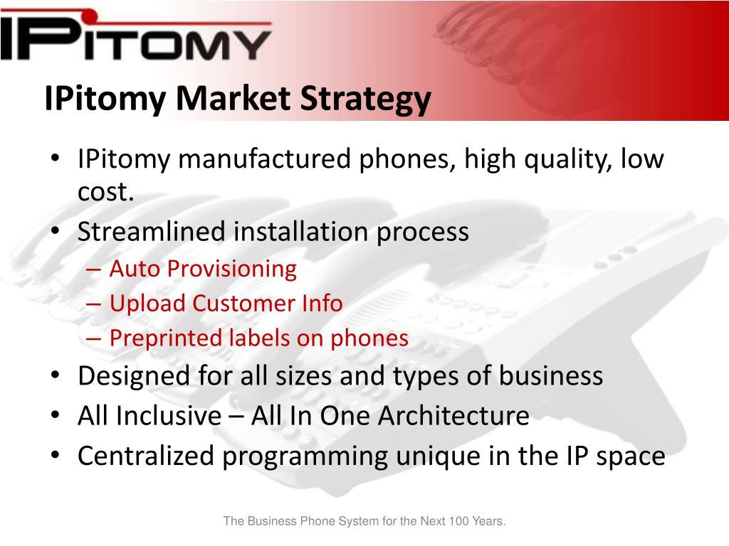 IPitomy Market Strategy