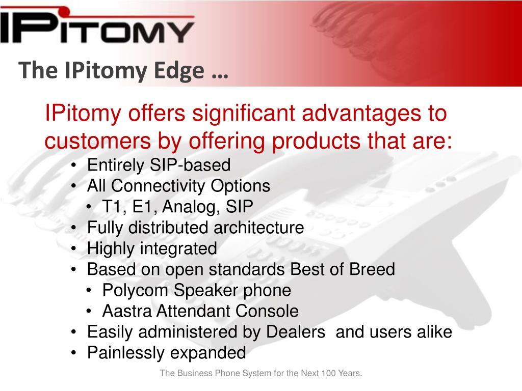 The IPitomy Edge …