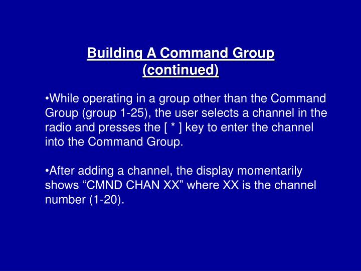 Building A Command Group