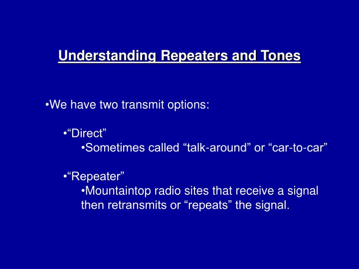 Understanding Repeaters and Tones