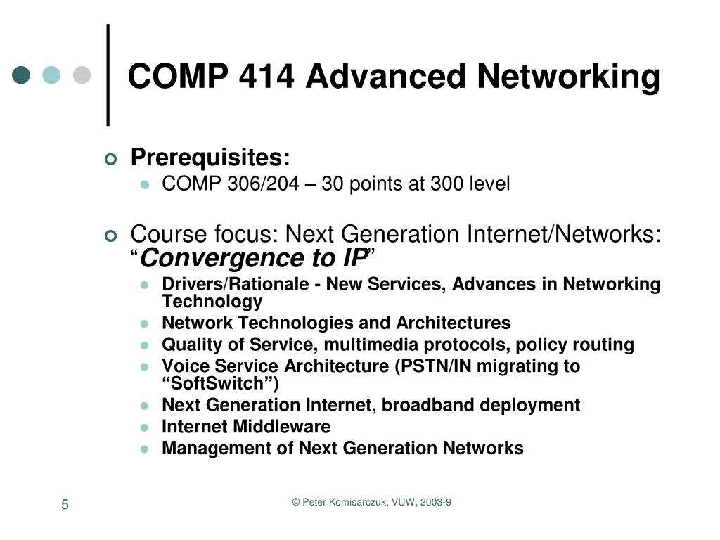COMP 414 Advanced Networking