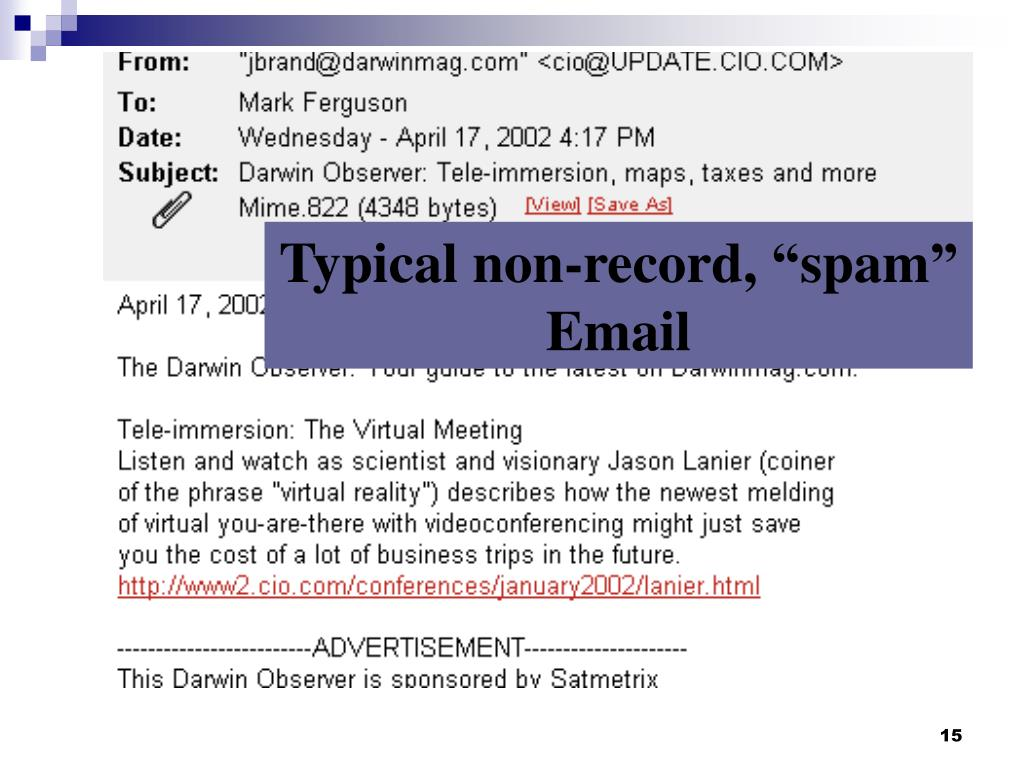 "Typical non-record, ""spam"" Email"