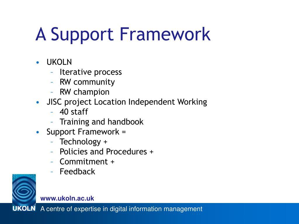 A Support Framework