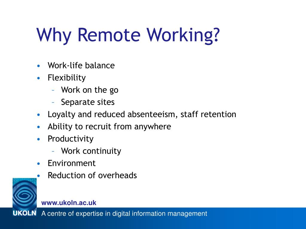 Why Remote Working?