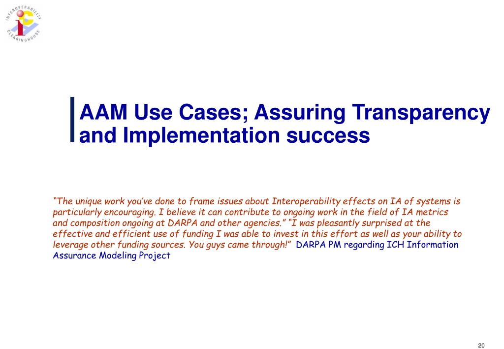 AAM Use Cases; Assuring Transparency and Implementation success