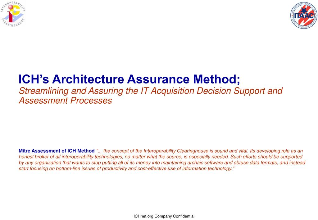 ICH's Architecture Assurance Method;