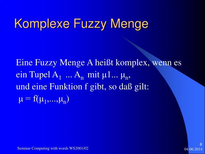 Komplexe Fuzzy Menge
