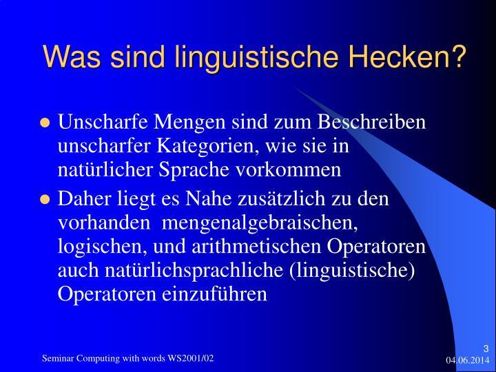 Was sind linguistische Hecken?