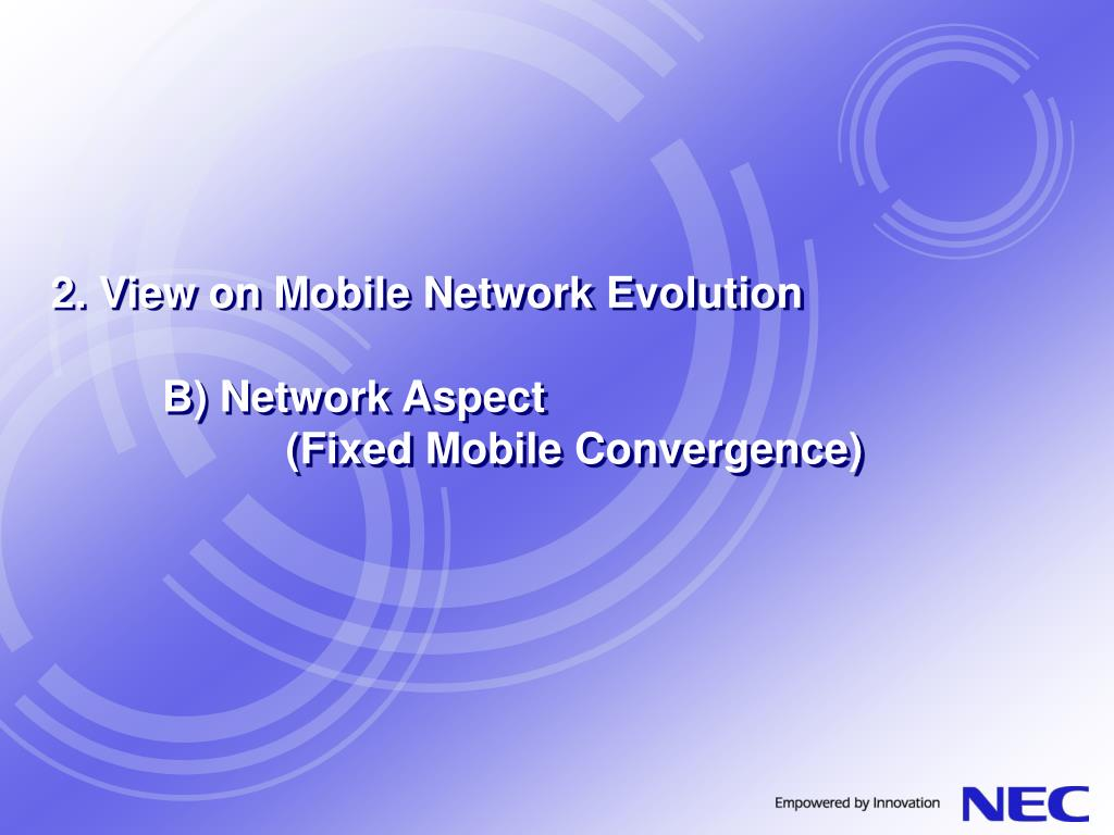 2. View on Mobile Network Evolution