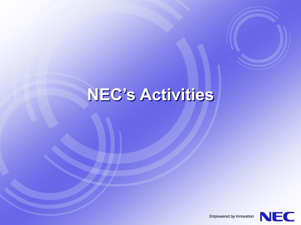 NEC's Activities