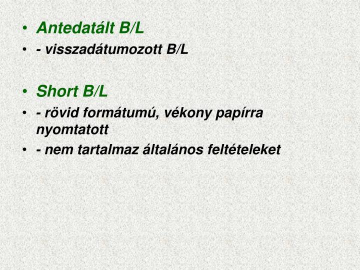 Antedatált B/L