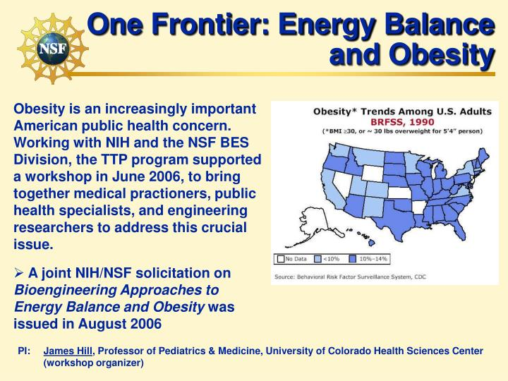 One Frontier: Energy Balance and Obesity
