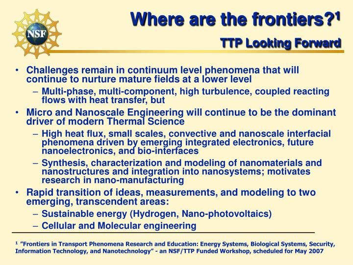Where are the frontiers?