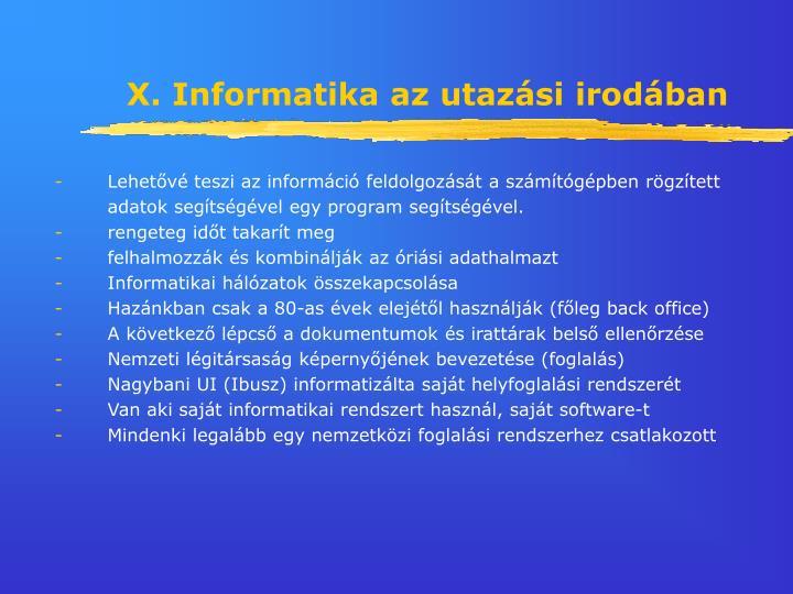 X. Informatika az utazási irodában