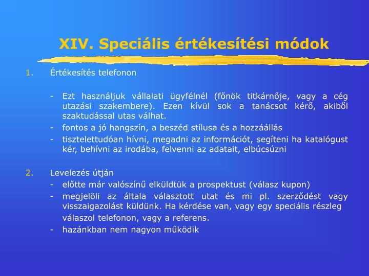 XIV. Speciális értékesítési módok