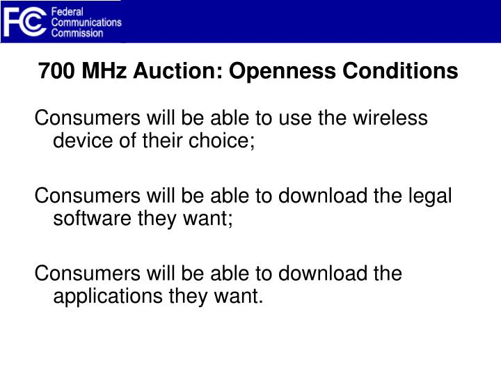700 MHz Auction: Openness Conditions