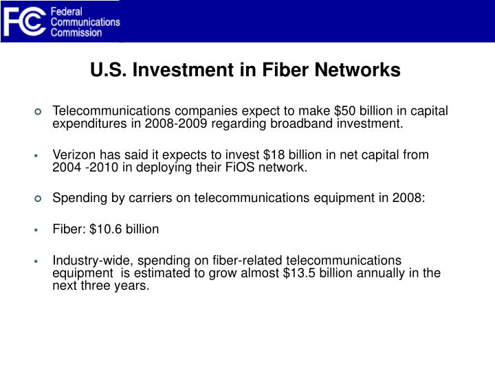 U.S. Investment in Fiber Networks