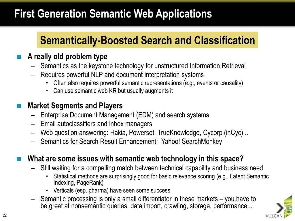 First Generation Semantic Web Applications