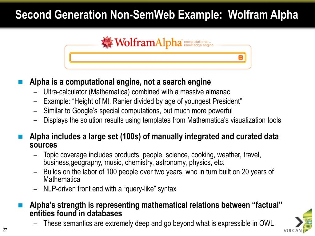 Second Generation Non-SemWeb Example:  Wolfram Alpha