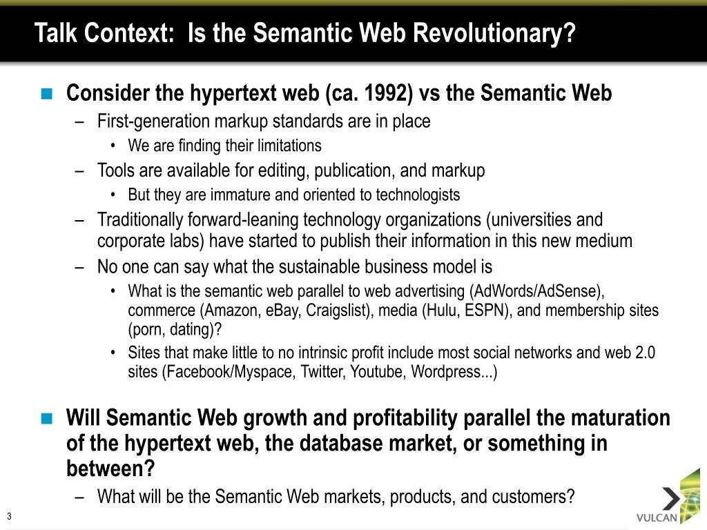 Talk Context:  Is the Semantic Web Revolutionary?