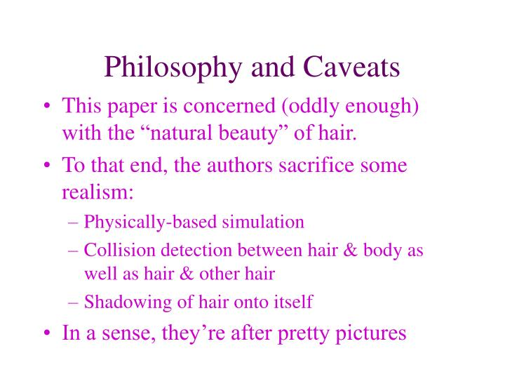 Philosophy and Caveats