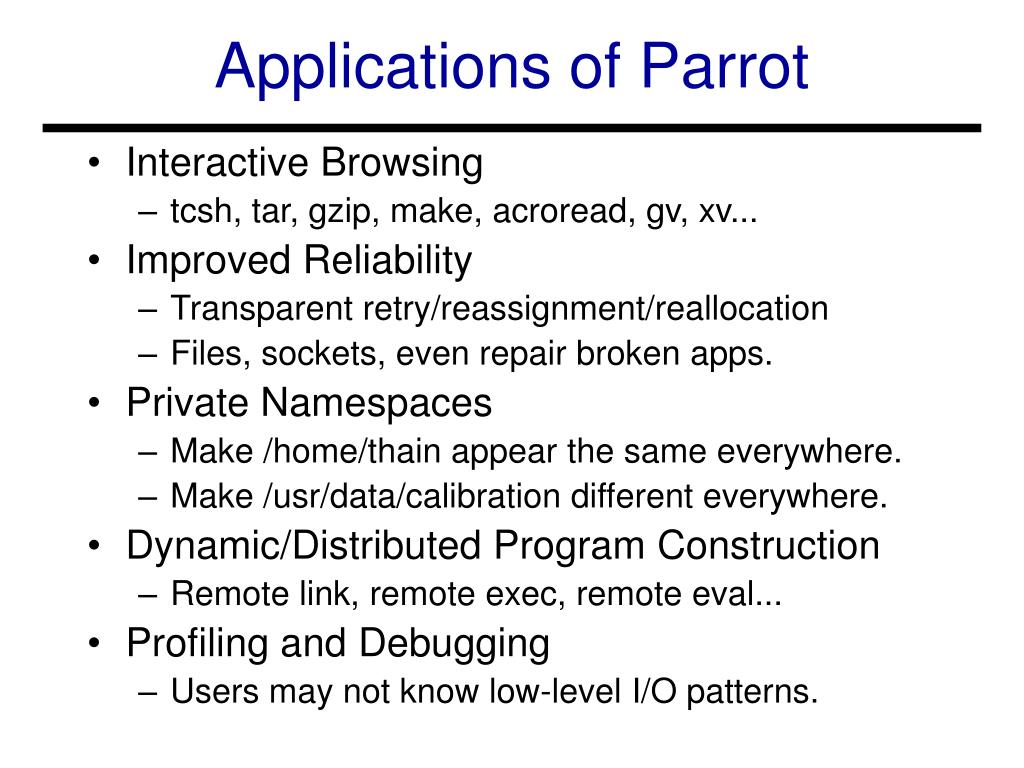 Applications of Parrot