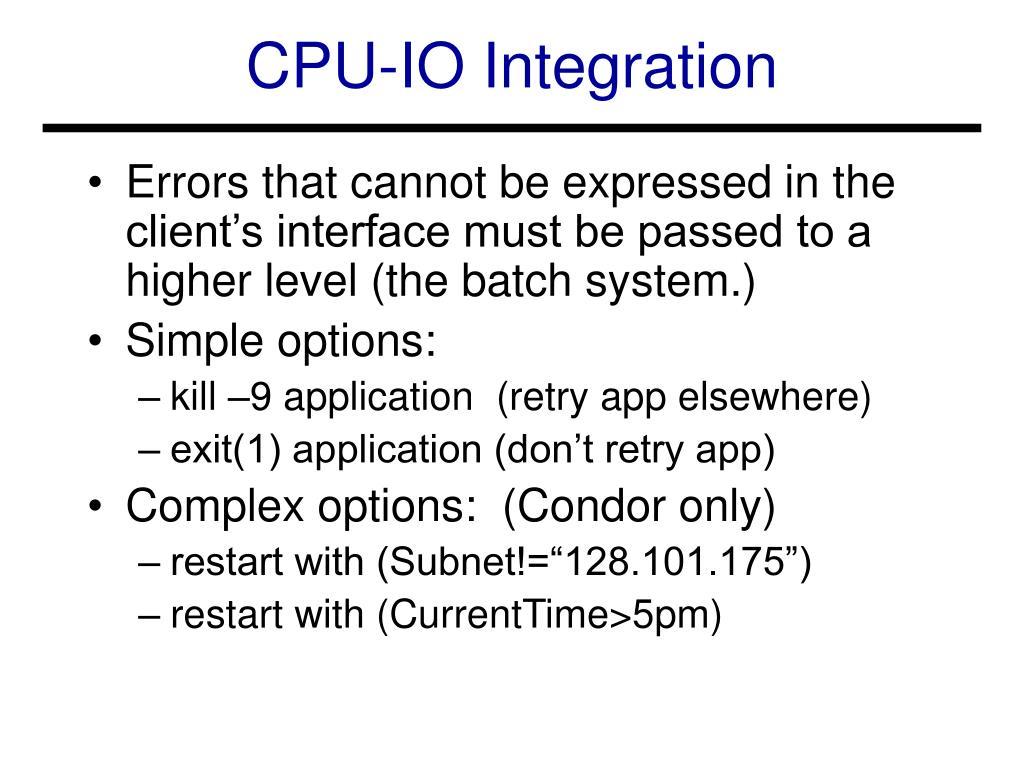CPU-IO Integration