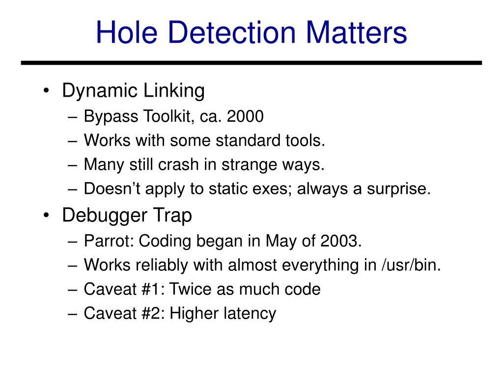 Hole Detection Matters