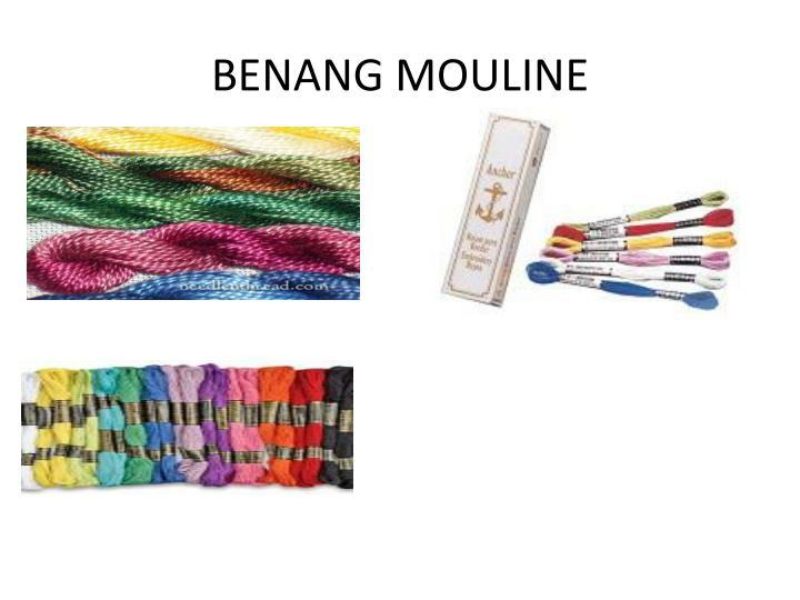 BENANG MOULINE