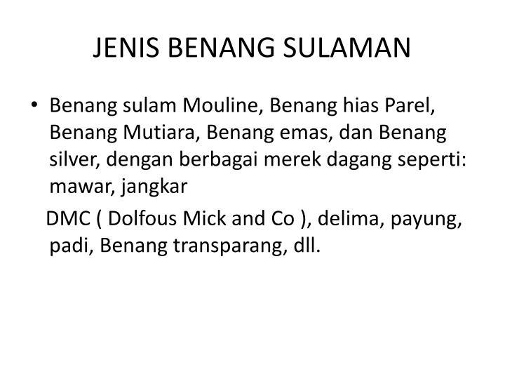 JENIS BENANG SULAMAN