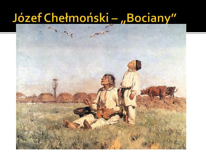 """Józef Chełmoński – """"Bociany"""""""